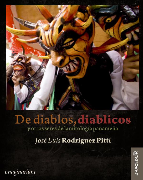 De diablos, diablicos y otros seres de la mitología panameña